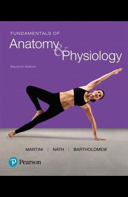 Fundamentals of Anatomy & Physiology Plus Mastering A&p with Pearson Etext -- Access Card Package