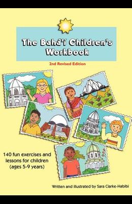 The Baha'i Children's Workbook, Second Revised Edition