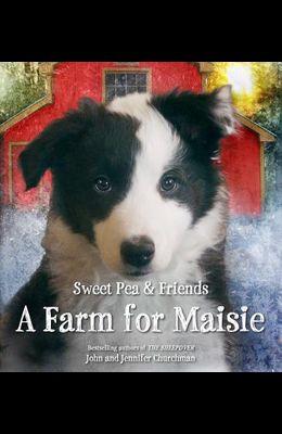 A Farm for Maisie