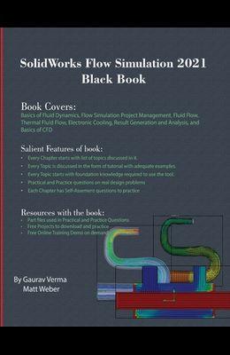 SolidWorks Flow Simulation 2021 Black Book