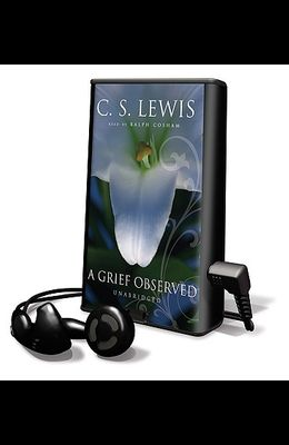 A Grief Observed [With Headphones]