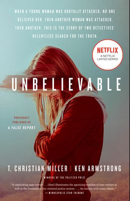 Unbelievable (Movie Tie-In): The Story of Two Detectives' Relentless Search for the Truth