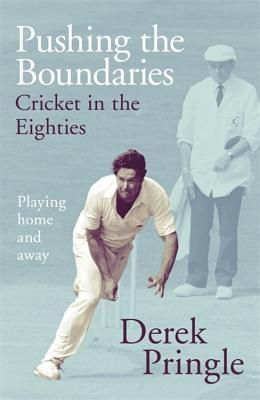 Cricket in the Eighties: One of English Cricket Most Tumultuous Periods