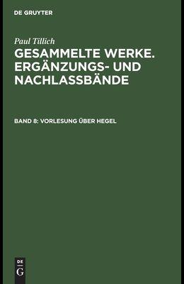 Vorlesung Über Hegel: (Frankfurt 1931/32)