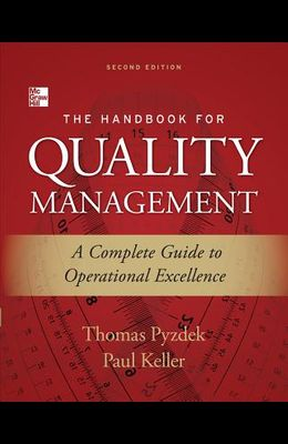The Handbook for Quality Management: A Complete Guide to Operational Excellence