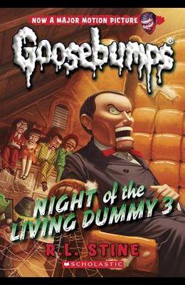 Night of the Living Dummy 3 (Classic Goosebumps #26), 26