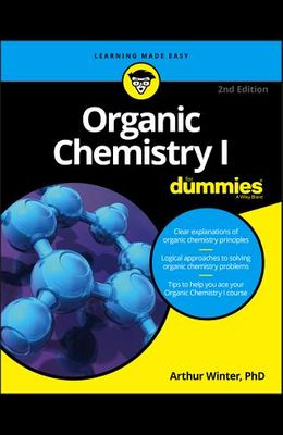 Organic Chemistry I For Dummies (For Dummies (Math & Science))
