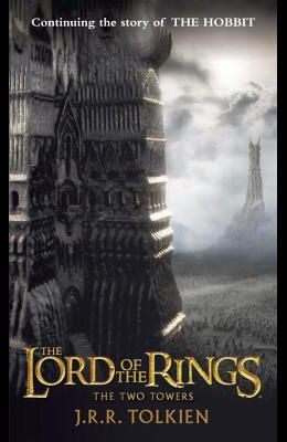 The Two Towers: The Lord of the Rings: Part Two