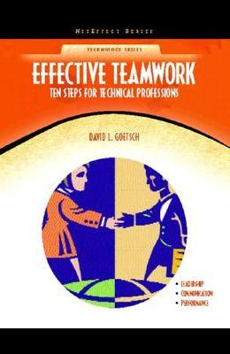 Effective Teamwork: Ten Steps for Technical Professions (NetEffect)