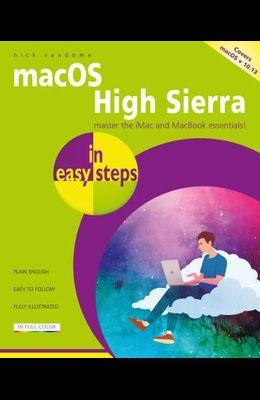 Macos High Sierra in Easy Steps: Covers Version 10.13