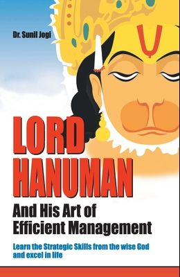 Lord Hanuman And His Art of Efficient Management
