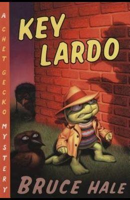 Key Lardo, 12: A Chet Gecko Mystery
