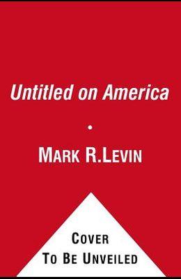Ameritopia: The Unmaking of America