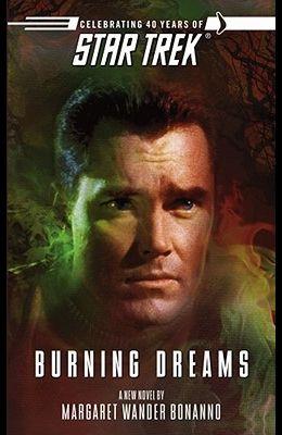 Star Trek: The Original Series: Burning Dreams (Star Trek (Unnumbered Paperback))