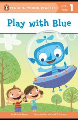 Play with Blue