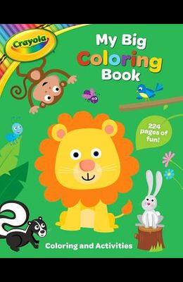 Crayola My Big Coloring Book, Volume 1