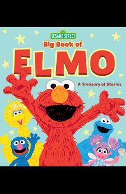 Sesame Street Big Book of Elmo: A Treasury of Stories
