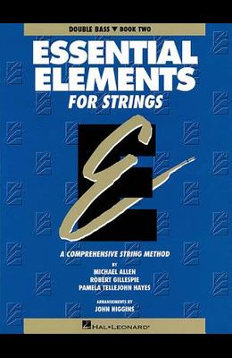 Essential Elements for Strings - Book 2 (Original Series): Double Bass