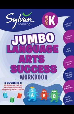 Kindergarten Jumbo Language Arts Success Workbook: Activities, Exercises, and Tips to Help Catch Up, Keep Up, and Get Ahead