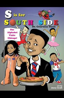 S Is for South Side: The Alphabet Visits Chicago