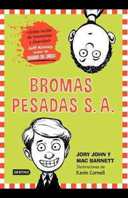 Bromas Pesadas: The Terrible Two
