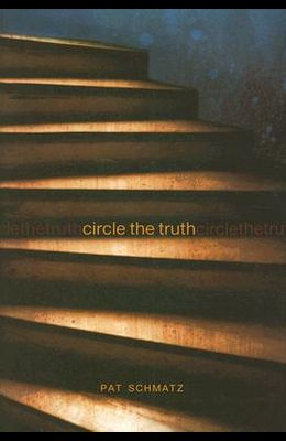 Circle the Truth (Exceptional Reading & Language Arts Titles for Upper Grades)