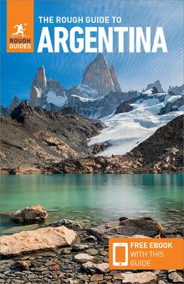 The Rough Guide to Argentina (Travel Guide with Free Ebook)
