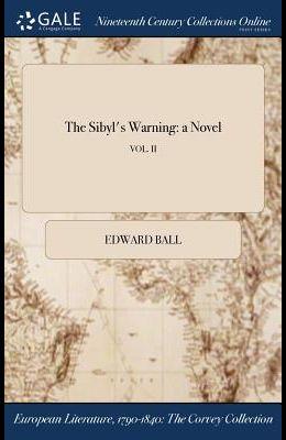 The Sibyl's Warning: A Novel; Vol. II
