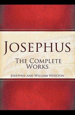 Josephus: The Complete Works