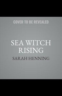 Sea Witch Rising Lib/E