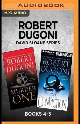 Robert Dugoni David Sloane Series: Books 4-5: Murder One & the Conviction