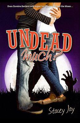 Undead Much
