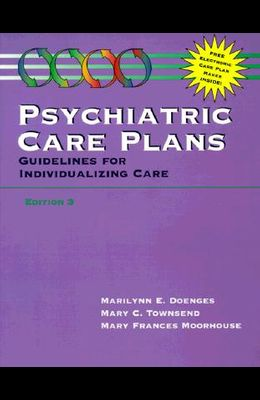 Psychiatric Care Plans: Guidelines for Individualizing Care