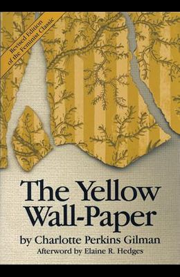 The Yellow Wall-Paper