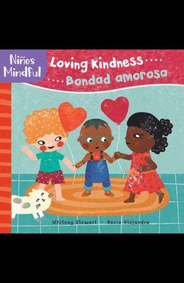 Pananiños/Mindful: Loving Kindness/Bondad Amorosa