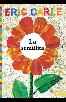 La Semillita (the Tiny Seed)