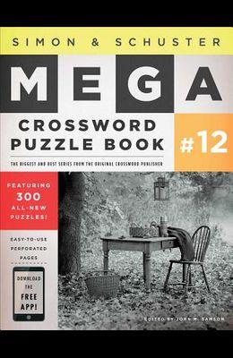 Simon & Schuster Mega Crossword Puzzle Book #12, Volume 12