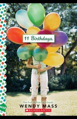 11 Birthdays: A Wish Novel