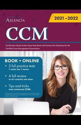 CCM Certification Study Guide: Exam Prep Book with Practice Test Questions for the Certified Case Management Examination