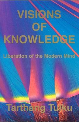 Visions of Knowledge: Liberation of the Modern Mind
