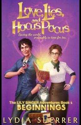 Love, Lies, and Hocus Pocus Beginnings