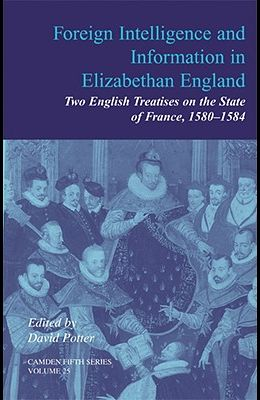 Foreign Intelligence and Information in Elizabethan England