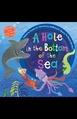 A Hole in the Bottom of the Sea [with Audio CD] [With Audio CD]