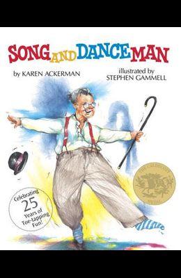 Song and Dance Man: (Caldecott Medal Winner)