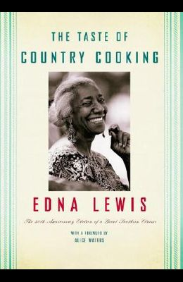 The Taste of Country Cooking: The 30th Anniversary Edition of a Great Southern Classic Cookbook