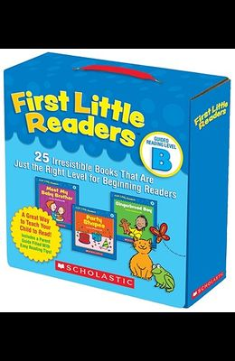 First Little Readers: Guided Reading Level B (Parent Pack): 25 Irresistible Books That Are Just the Right Level for Beginning Readers