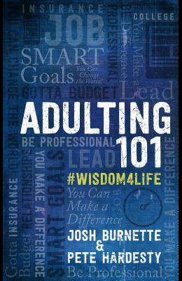 Adulting 101 Book 1: #Wisdom4life