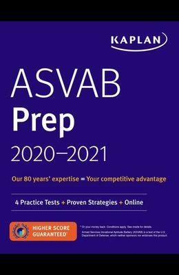 ASVAB Prep 2020-2021: 4 Practice Tests + Proven Strategies + Online