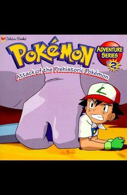 Attack of the Prehistoric Pokemon (Look-Look)
