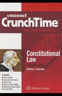 CrunchTime: Constitutional Law (Emanuel Crunchtime)